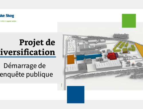 Août 2021  | L'enquête publique de notre projet de diversification commence